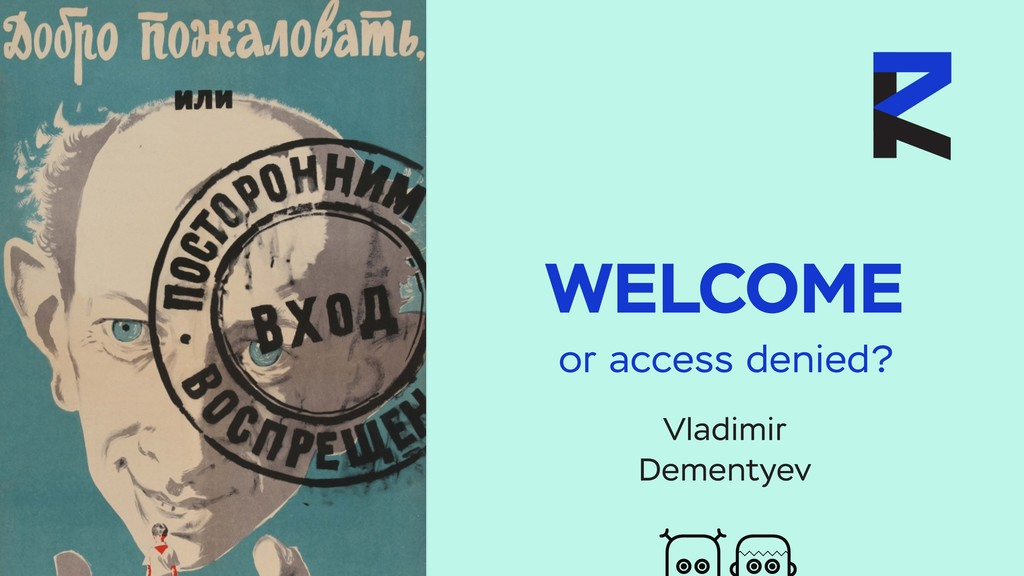 WELCOME Vladimir Dementyev or access denied?