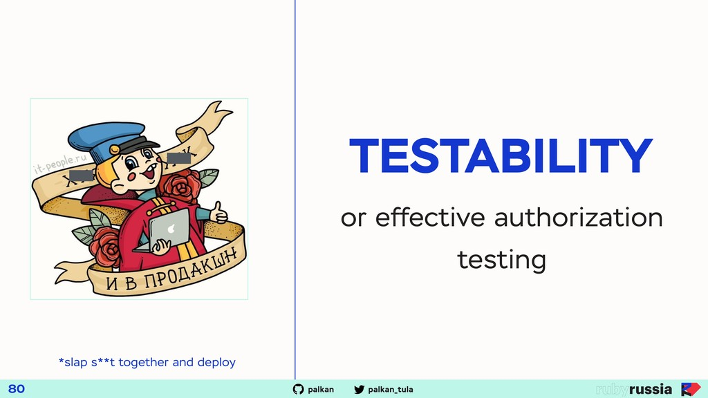 TESTABILITY or effective authorization testing ...