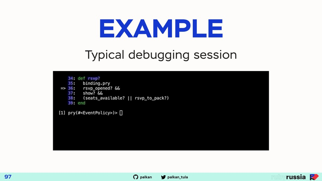 palkan_tula palkan 97 EXAMPLE Typical debugging...