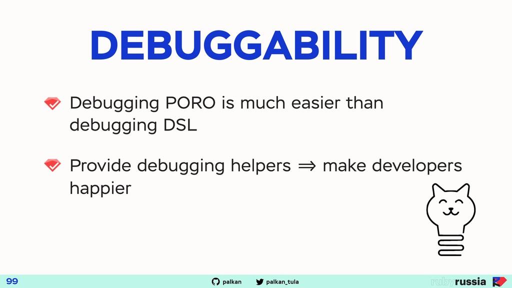 palkan_tula palkan DEBUGGABILITY 99 Debugging P...