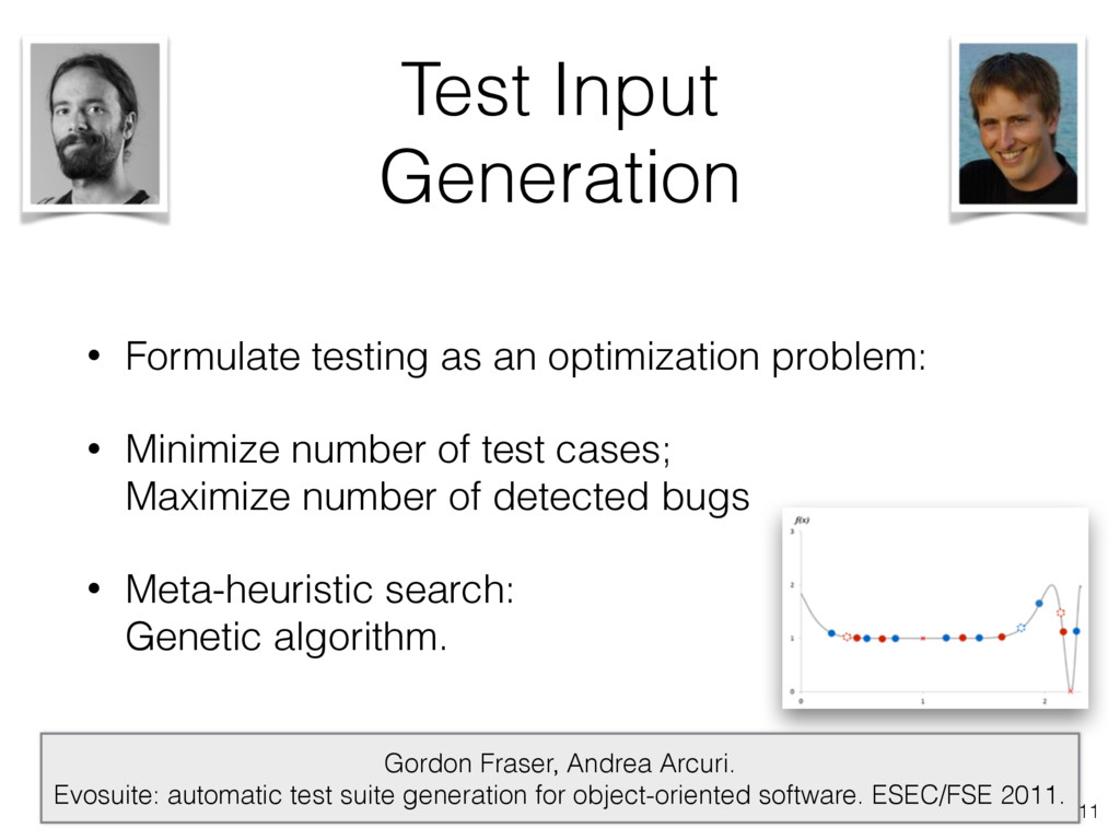 Test Input Generation • Formulate testing as an...