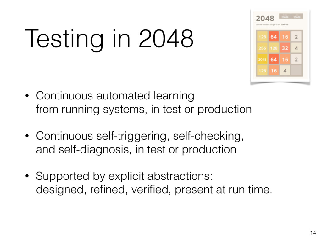 Testing in 2048 • Continuous automated learning...