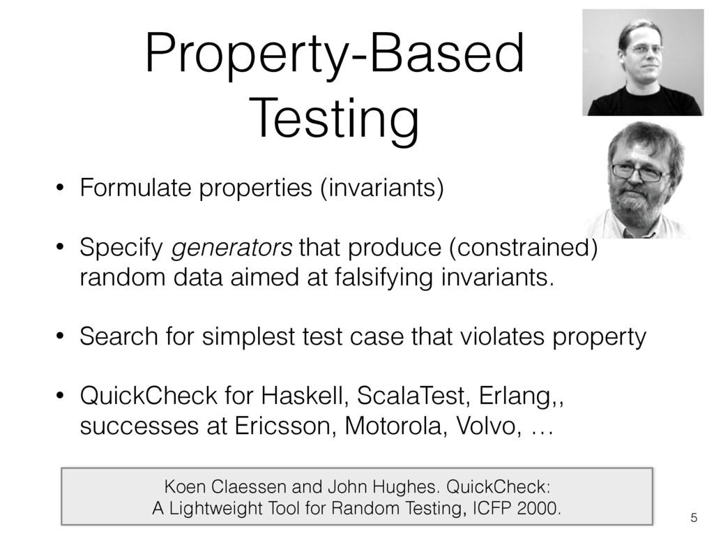 Property-Based Testing • Formulate properties (...