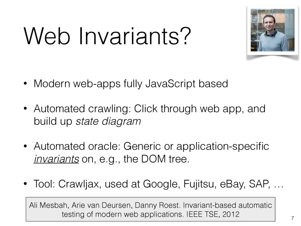 Web Invariants? • Modern web-apps fully JavaScr...