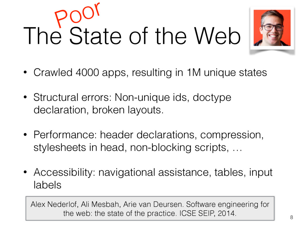 The State of the Web • Crawled 4000 apps, resul...