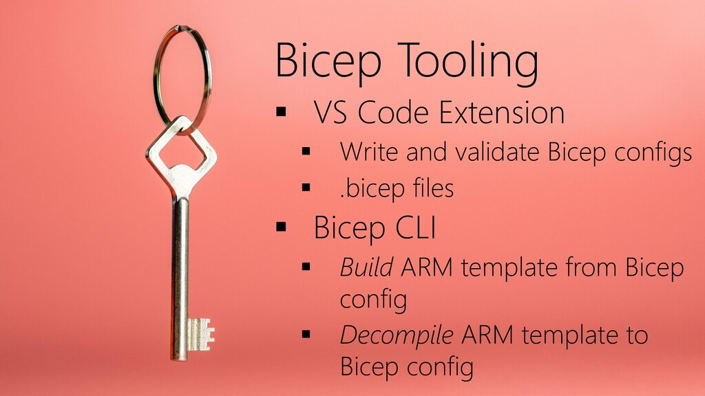 Bicep Tooling ▪ VS Code Extension ▪ Write and v...