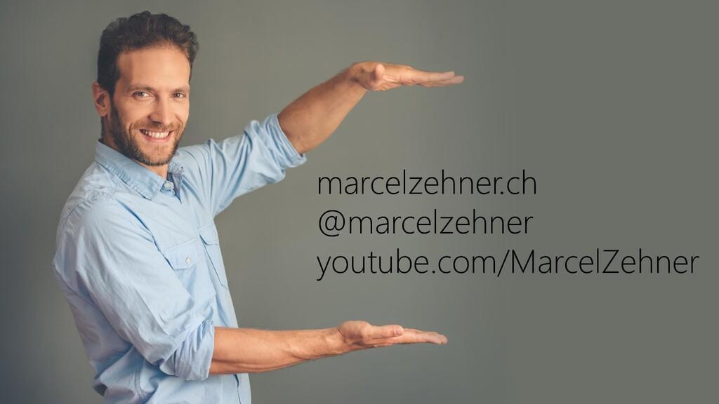 marcelzehner.ch @marcelzehner youtube.com/Marce...