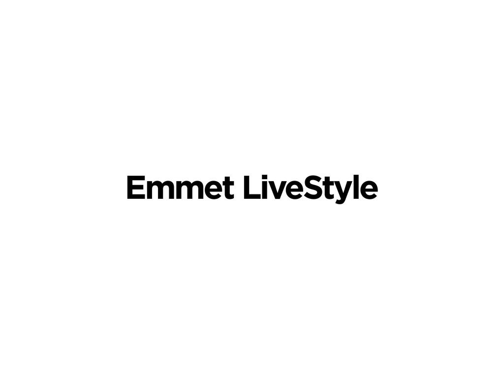 Emmet LiveStyle