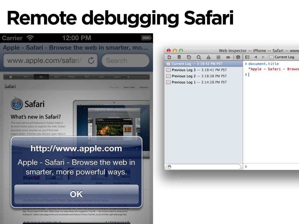 Remote debugging Safari