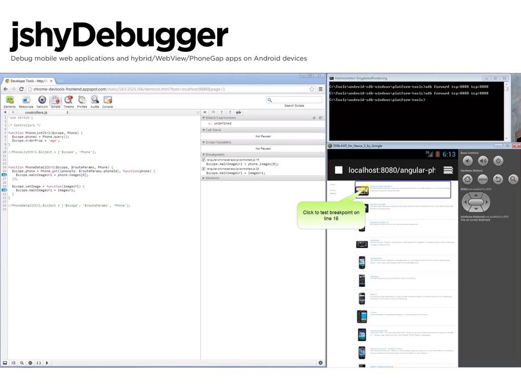 jshyDebugger Debug mobile web applications and ...