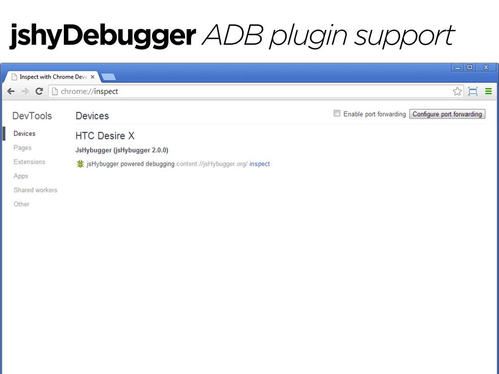 jshyDebugger ADB plugin support