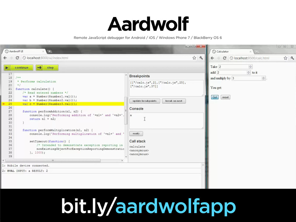 Aardwolf Remote JavaScript debugger for Android...