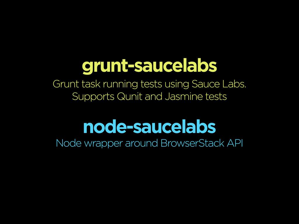 grunt-saucelabs Grunt task running tests using ...