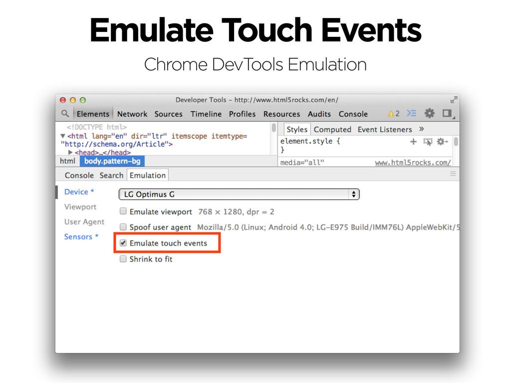 Emulate Touch Events Chrome DevTools Emulation