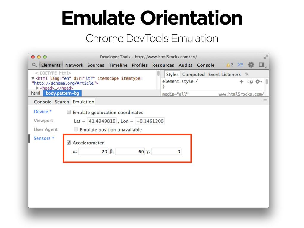 Emulate Orientation Chrome DevTools Emulation