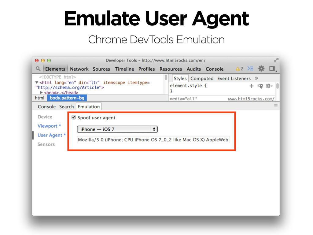 Emulate User Agent Chrome DevTools Emulation