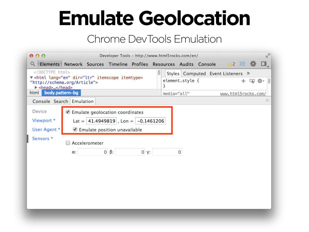 Emulate Geolocation Chrome DevTools Emulation