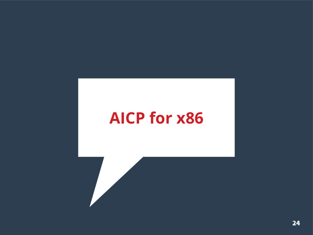 24 AICP for x86