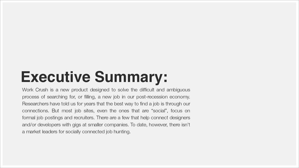 Executive Summary: Work Crush is a new product ...