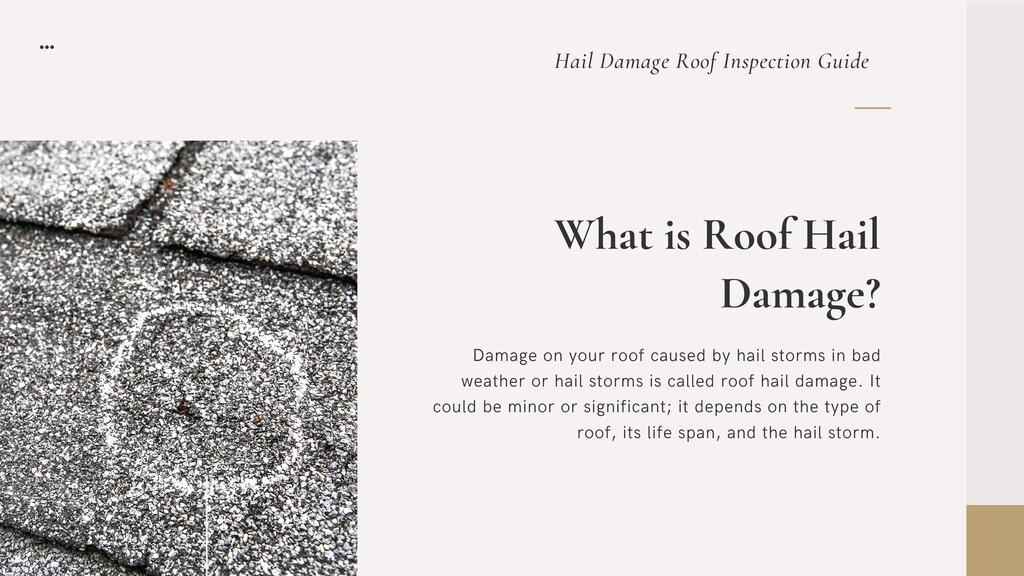 What is Roof Hail Damage? Damage on your roof c...