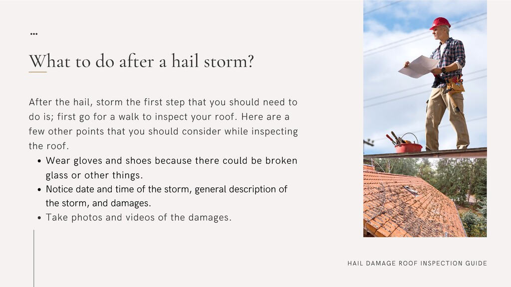 HAIL DAMAGE ROOF INSPECTION GUIDE What to do af...