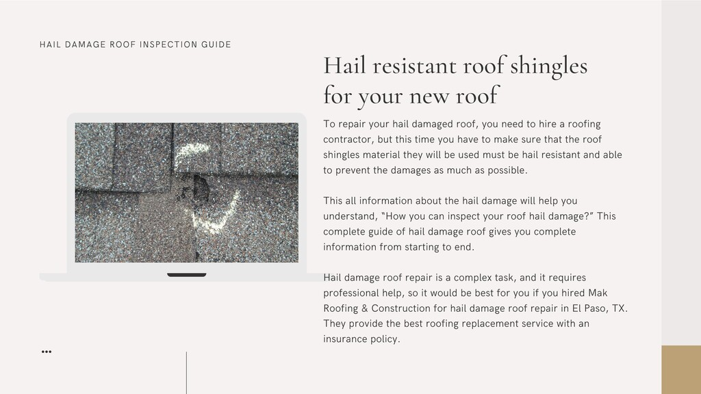 HAIL DAMAGE ROOF INSPECTION GUIDE Hail resistan...