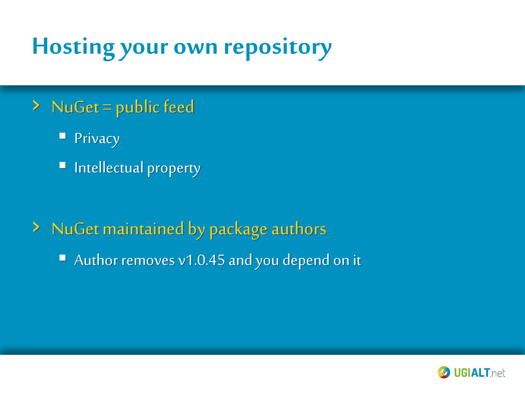 Hosting your own repository › NuGet = public fe...
