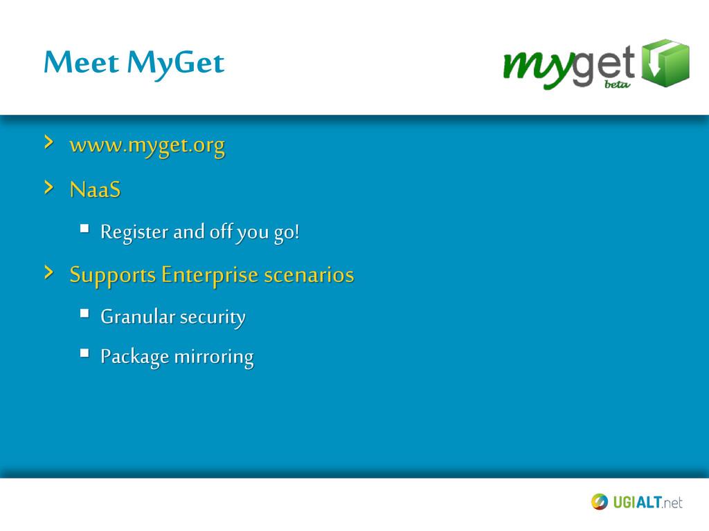 Meet MyGet › www.myget.org › NaaS  Register an...