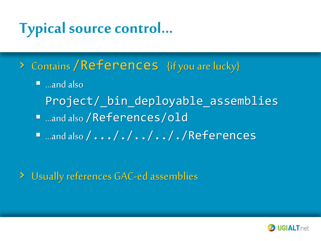 Typical source control... › Contains /Reference...