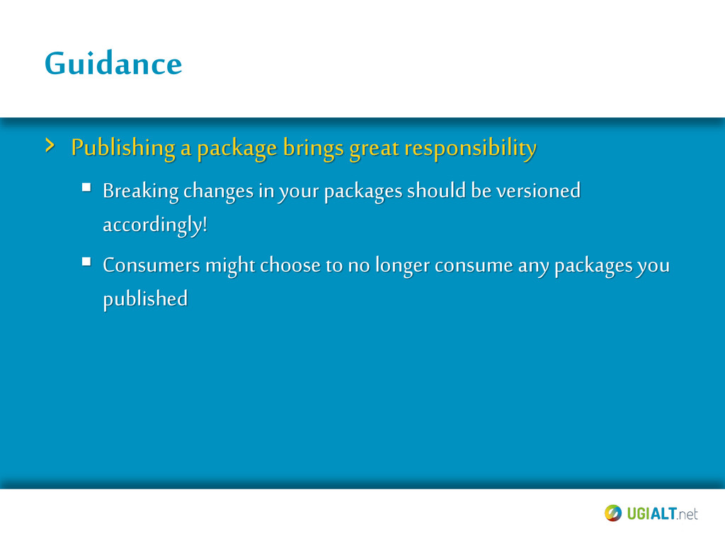 Guidance › Publishing a package brings great re...