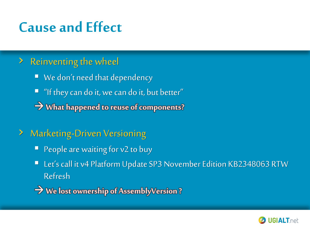 Cause and Effect › Reinventingthe wheel  We do...