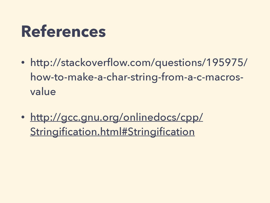 References • http://stackoverflow.com/questions/...