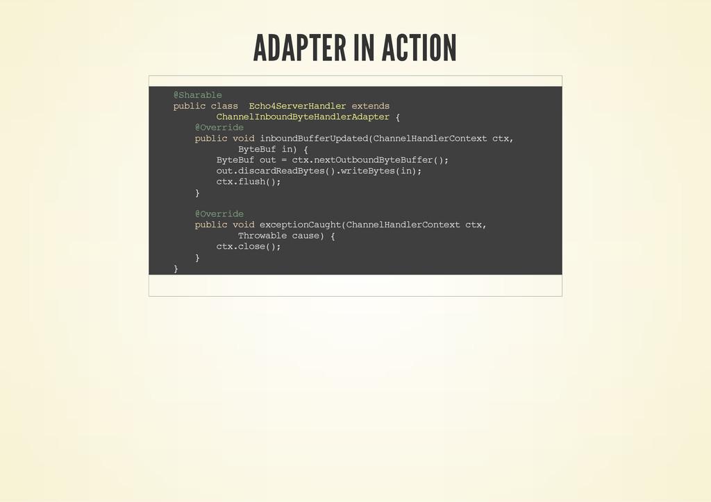 ADAPTER IN ACTION @ S h a r a b l e p u b l i c...