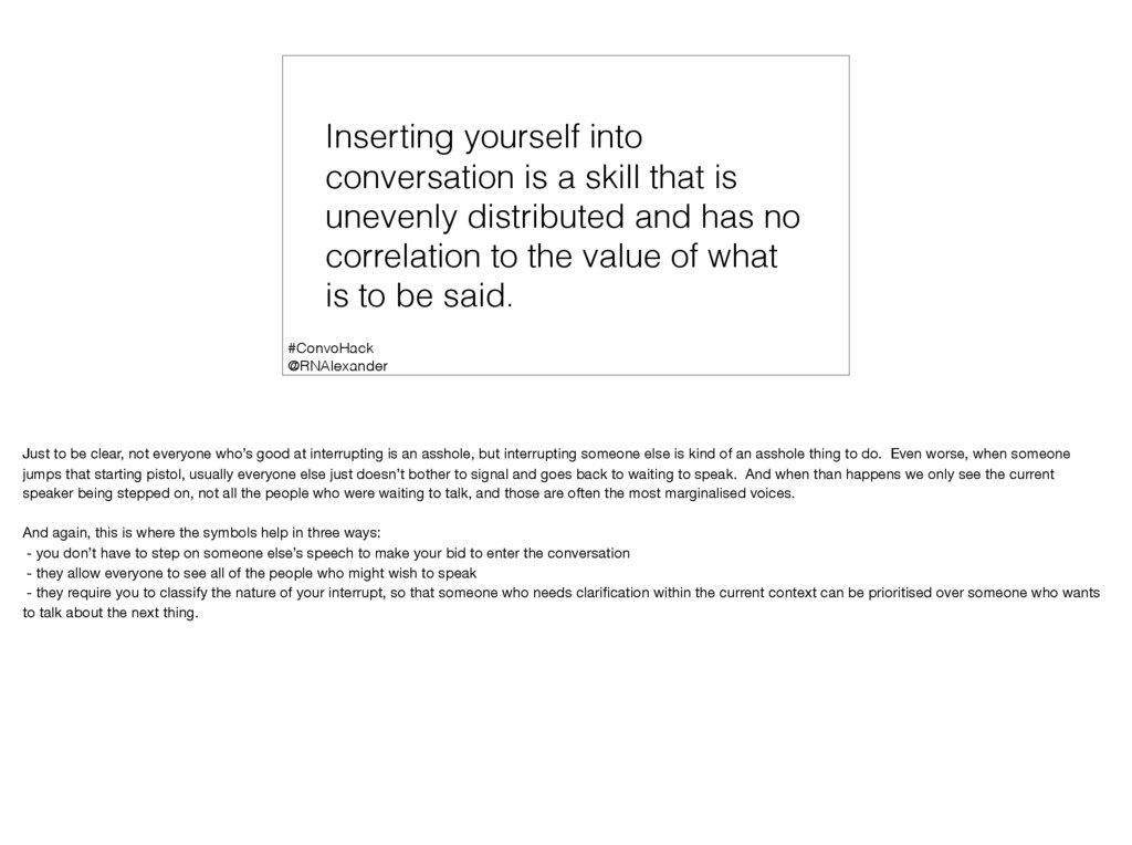 Inserting yourself into conversation is a skill...