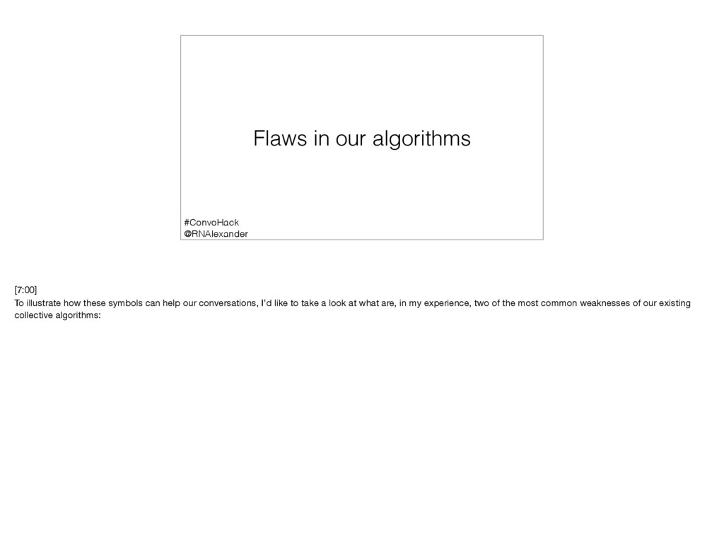 Flaws in our algorithms #ConvoHack @RNAlexander...