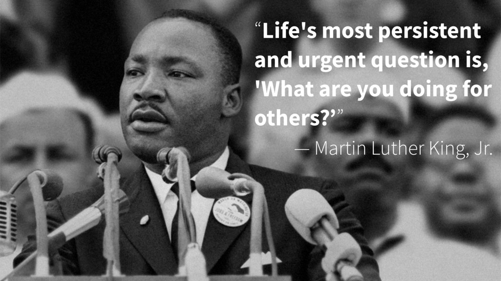 """Life's most persistent and urgent question is,..."