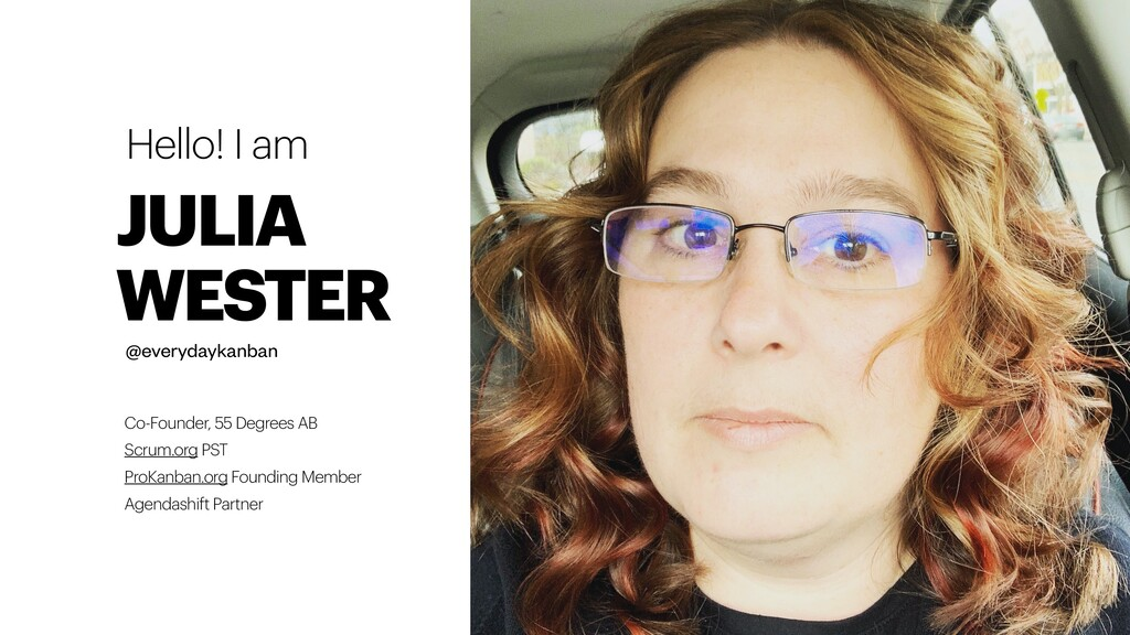 JULIA WESTER Co-Founder, 55 Degrees AB Scrum.or...