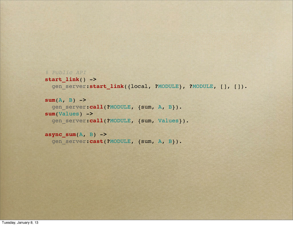 % Public API start_link() -> gen_server:start_l...