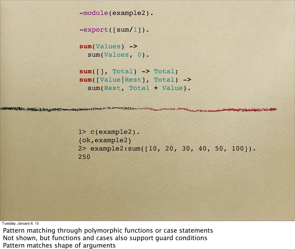 -module(example2). -export([sum/1]). sum(Values...