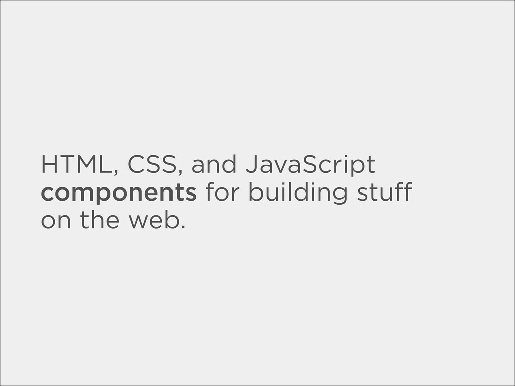 HTML, CSS, and JavaScript components for buildi...