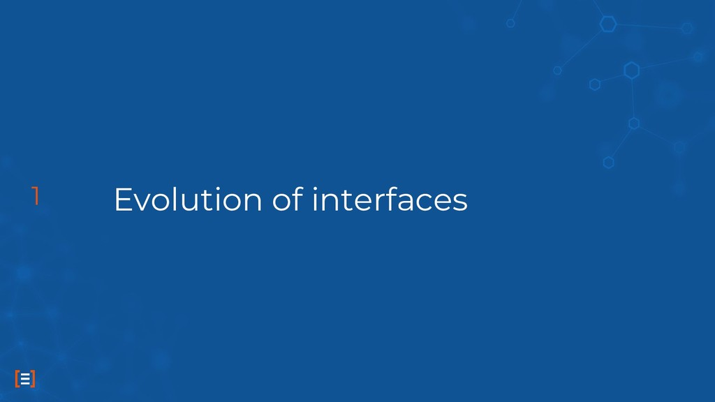 Evolution of interfaces 1