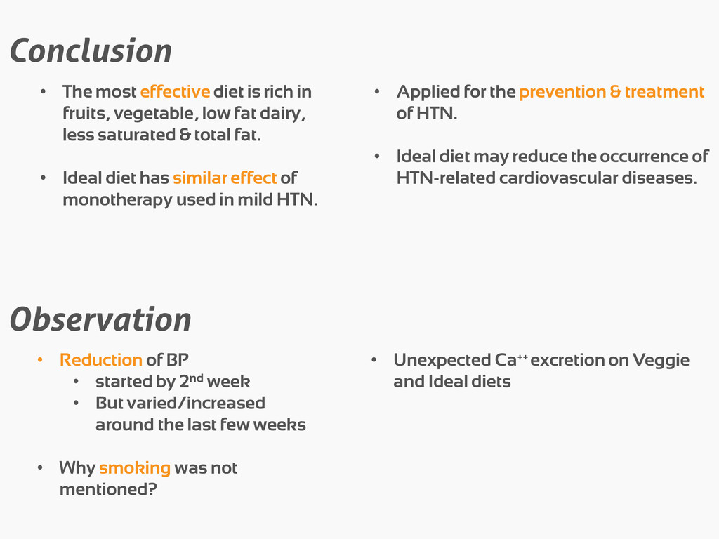 Conclusion • The most effective diet is rich in...