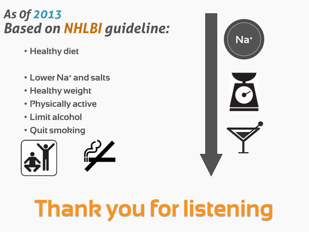 As 0f 2013 Based on NHLBI guideline: • Healthy ...