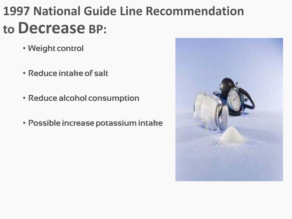 1997 National Guide Line Recommendation to Decr...