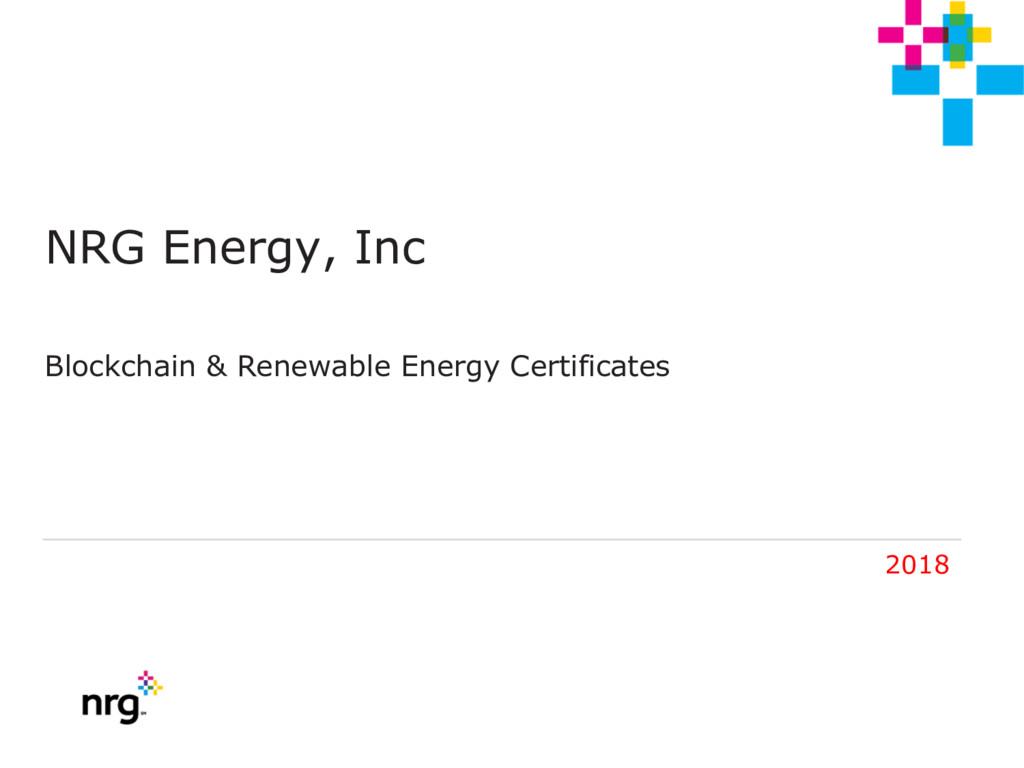 NRG Energy, Inc Blockchain & Renewable Energy C...