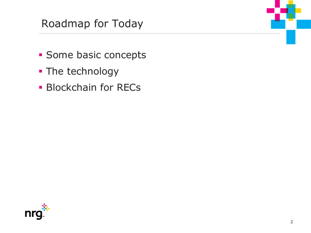 2 Roadmap for Today § Some basic concepts § The...