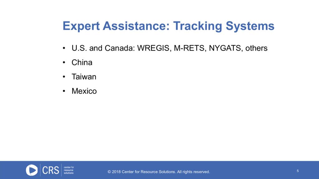 5 • U.S. and Canada: WREGIS, M-RETS, NYGATS, ot...
