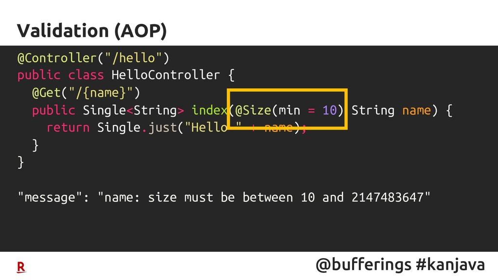 @bufferings #kanjava Validation (AOP) @Controll...