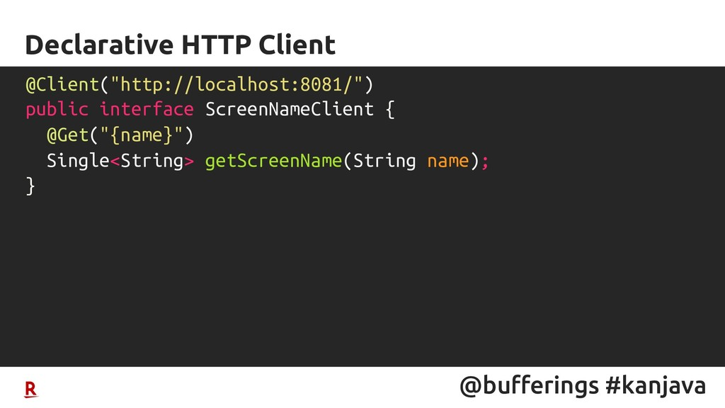 @bufferings #kanjava Declarative HTTP Client @C...