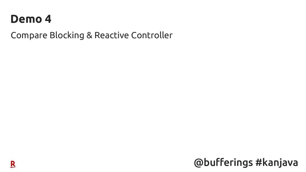 @bufferings #kanjava Compare Blocking & Reactiv...